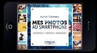 A.Colombo - Mes photos au smartphone