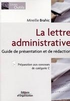 Mireille Brahic - La lettre administrative