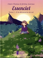 Essenciel - tome 2 : a la decouverte de soi