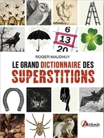 Grand dictionnaire des superstitions