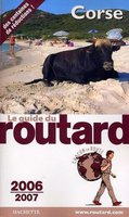 Le guide du routard - Corse - 2006-2007