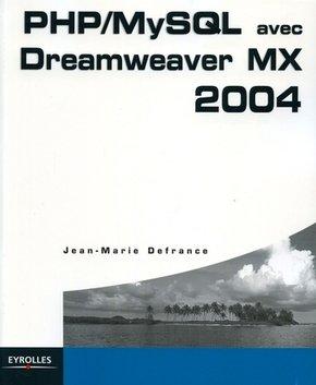 Jean-Marie Defrance- PHP/MySQL avec Dreamweaver MX 2004