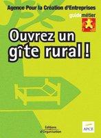 APCE - Ouvrez un gîte rural