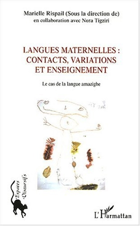 Langues maternelles : contacts, variations et enseignement