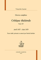 Critique theatrale. Tome 14 : avril 1857 - juin 1859 in oeuvres completes