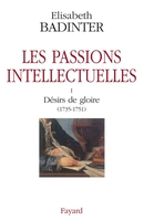 Les passions intellectuelles - Volume I