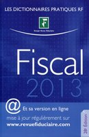 Dictionnaire fiscal - 2013