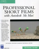 Professional Short Films with Autodesk 3ds Max