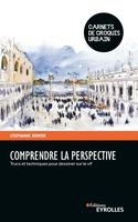 S.Bower - Comprendre la perspective