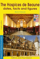 Hospices de beaune - dates, facts and figures - version anglaise