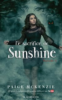 Sunshine - épisode 3 - le sacrifice de sunshine