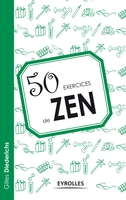 Gilles Diederichs - 50 exercices de zen