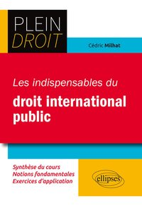 Les indispensables du droit international public
