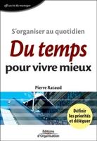 Pierre Rataud - S'organiser au quotidien