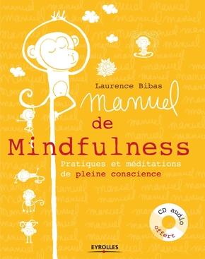 Laurence Bibas- Manuel de mindfulness