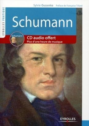 Sylvie Oussenko- Schumann. avec cd-rom. plus d'une heure de musique