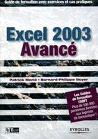 Patrick Morié, Bernard-Philippe Boyer - Excel 2003 avancé