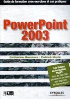 Catherine Monjauze, Patrick Morié - Powerpoint 2003