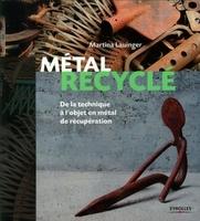 Martina Lauinger - Métal recyclé