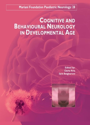 Cognitive and behavioural neurology in developmental age
