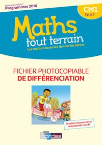 Maths tout terrain cm1 2017 fichier photocopiable de différenciation