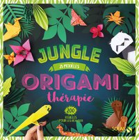 Origami thérapie - Jungle