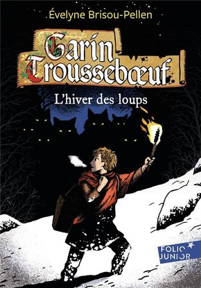 Garin Trousseboeuf - L'hiver des loups