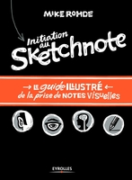 Mike Rohde - Initiation au sketchnote