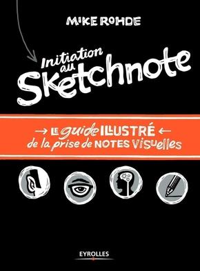 Mike Rohde- Initiation au sketchnote