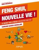 C.Gleizes-Chevallier - Feng shui, nouvelle vie !
