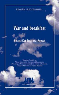 War and breakfast (Shoot / Get Treasure / Repeat) - Tome 1