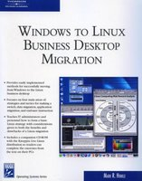 Windows to Linux Business Desktop Migration