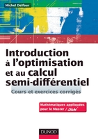 Introduction à l'optimisation et au calcul semi-différentiel