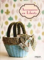 Collectif Eyrolles - Accessoires en liberty