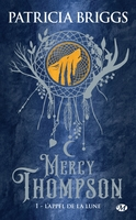 Mercy thompson, t1 : l'appel de la lune