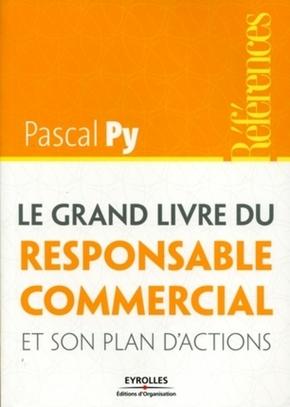 P.Py- Le grand livre du responsable commercial et son plan d'actions