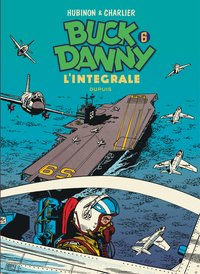 Buck Danny Intégrale Tome 6 : 1956-1958