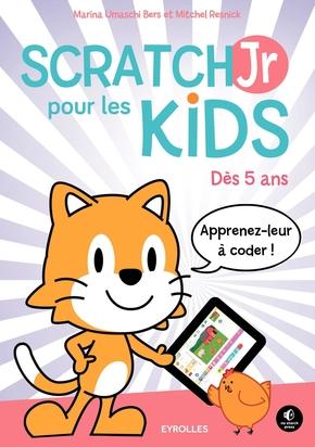 M.Umaschi Bers, M.Resnick- ScratchJr pour les kids
