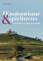 A.Marty - Oenotourisme et spiritourisme