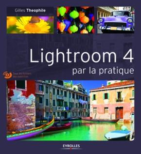 G.Theophile- Lightroom 4 par la pratique