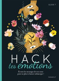 Hack tes émotions