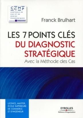 Franck BRULHART- Les 7 points clés du diagnostic stratégique