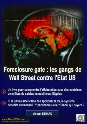 Foreclosure gate : les gangs de Wall Street contre l'Etat US