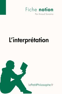 L'interprétation (fiche notion)