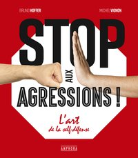 Stop aux agressions !