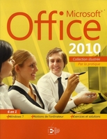 Microsoft Office 2010 - 6 en 1 par la pratique
