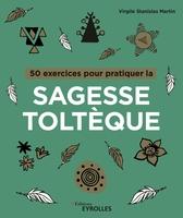 Martin, Virgile Stanislas - 50 exercices pour pratiquer les accords toltèques