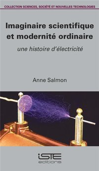 IMAGINAIRE SCIENTIFIQUE ET MODERNITE ORDINAIRE