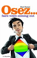 Osez faire votre coming out