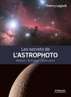 T.Legault - Les secrets de l'astrophoto